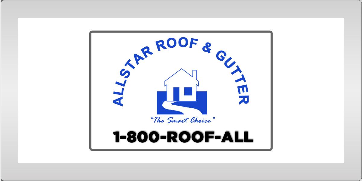 Allstar Roof & Gutter Advertising